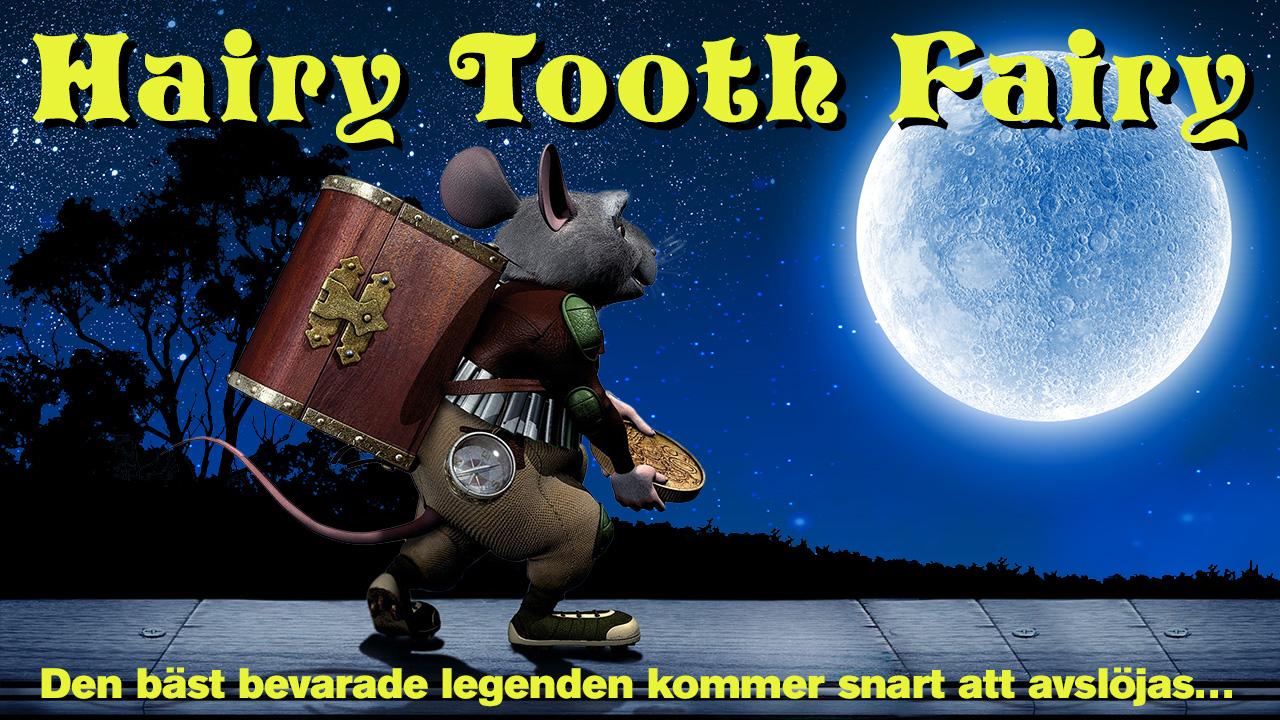 Hairy Tooth Fairy
