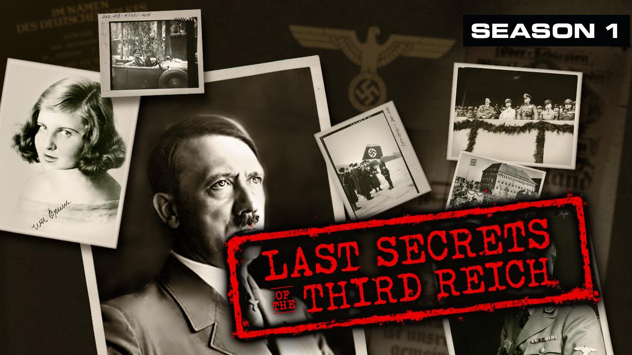 Last Secrets of the Third Reich
