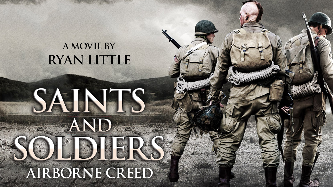 Saints and Soldiers – Airborne Creed
