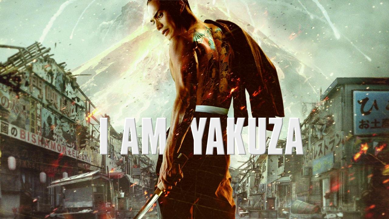 I am Yakuza