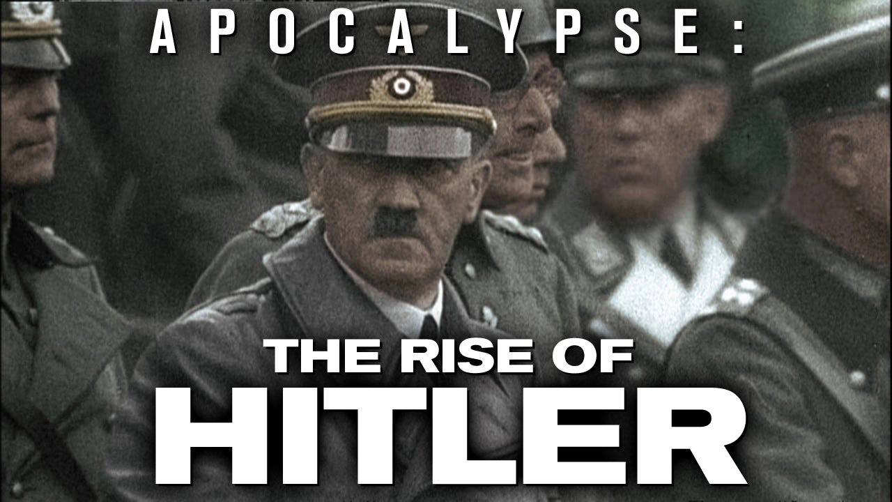 Apocalypse: The Rise of Hitler