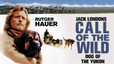 Call of the Wild - Dog of the Yukon