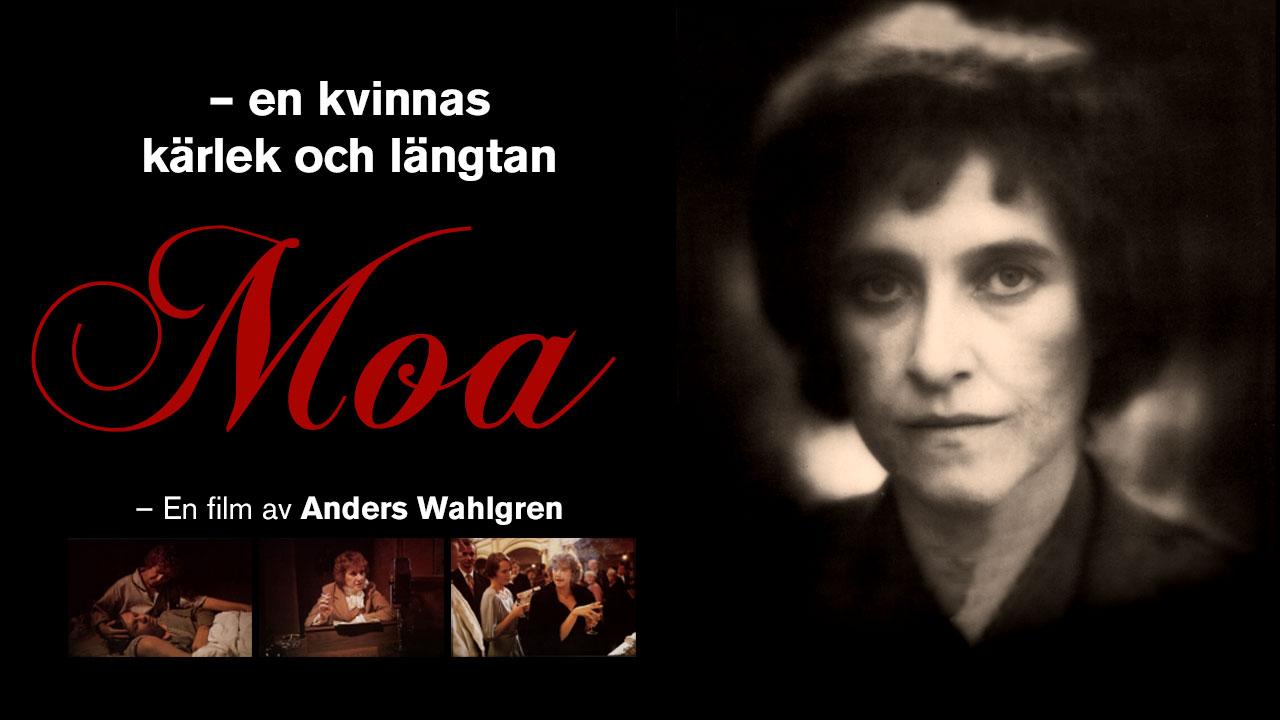 Moa – en kvinnas kärlek och längtan