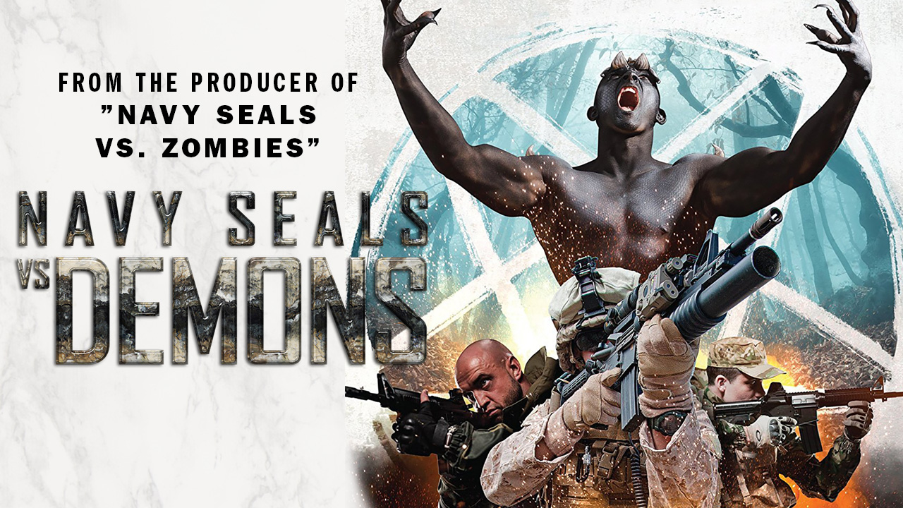 Navy Seals vs Demons