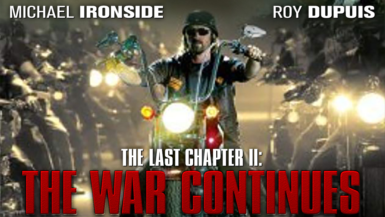 The Last Chapter II: The War Continues