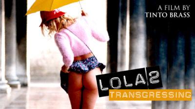 Lola 2: Transgressing