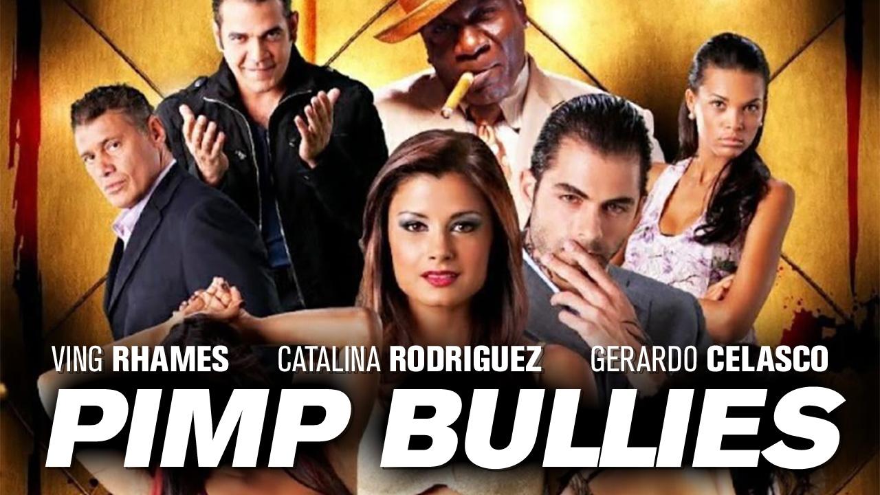 Pimp Bullies