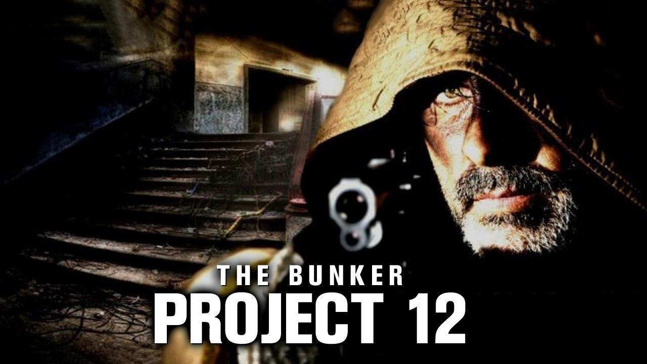 The Bunker: Project 12