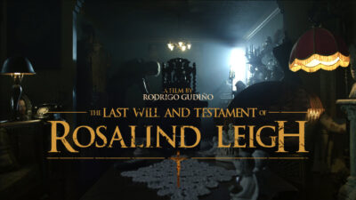 The Last Will and Testament of Rosalind Leigh