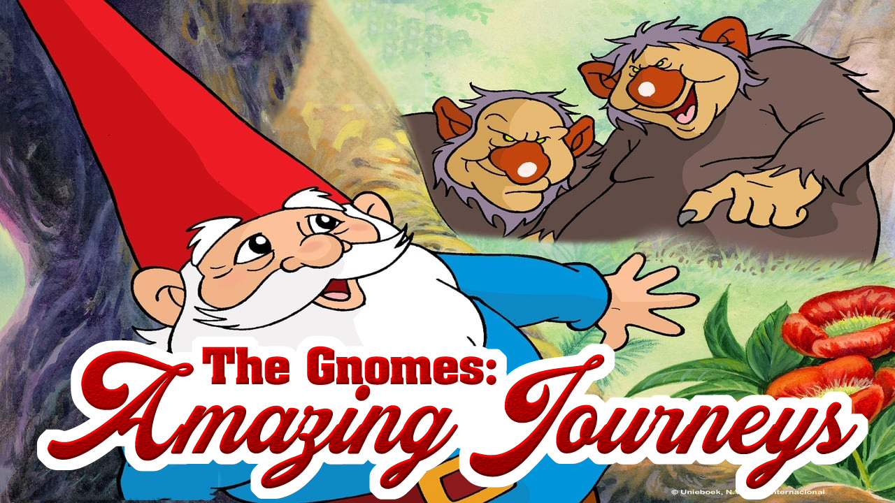 The Gnomes Amazing Journeys