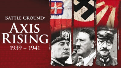 Battleground: Axis Rising (1939-1941)