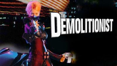 The Demolitionist